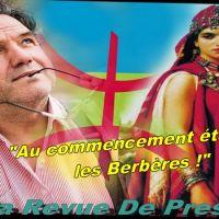 Au commencement étaient les Berbères ! Par Amin Zaoui — Ma Revue De Presse DZ